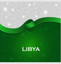 Libya flag ribbon shiny particle style vector