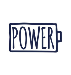 Power typography battery and power slogan in hand vector