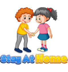 Stay at home font design with two kids do vector