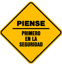 Isolated piense primero en la seguridad sign vector image vector image
