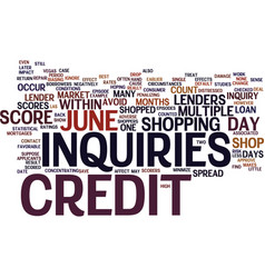 The effects of multiple credit inquiries on your vector
