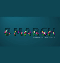 8 march greeting for international womens day vector image