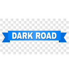 Blue tape with dark road caption vector