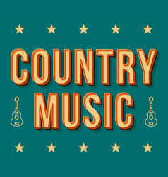 Country music vintage 3d lettering retro bold vector