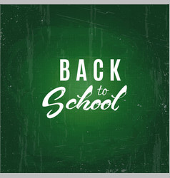 back to school text drawing white chalk in vector image