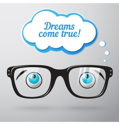 Glasses with eyes dreaming concept vector
