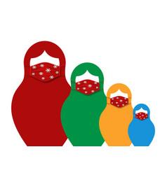 set russian nesting dolls matrioshka wearing mask vector image