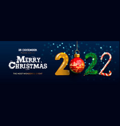 merry christmas and happy new year 2022 banner vector image