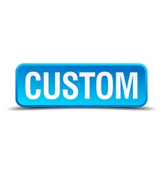 custom blue 3d realistic square isolated button vector image