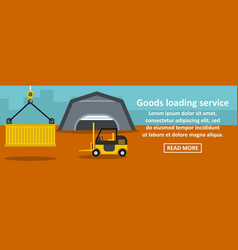 goods loading service banner horizontal concept vector image