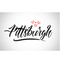 Pittsburgh city design typography with red heart vector
