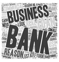 Business Loans Reasons Not To Use A Bank text vector image vector image