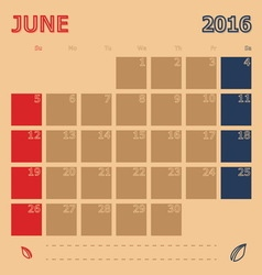 June 2016 monthly calendar template vector image
