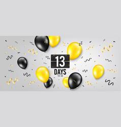 thirteen days left icon 13 days to go vector image