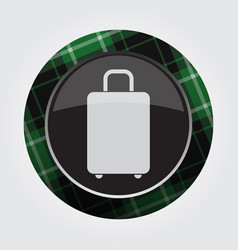 button with green black tartan - suitcase icon vector image vector image