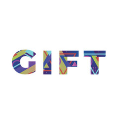 Gift concept retro colorful word art vector