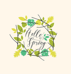 handwritten inscription hello spring with wreath vector image