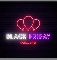 black friday neon signboard neon balloons vector image