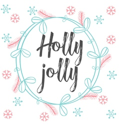 Christmas calligraphy Holly Jolly Hand drawn brush vector image