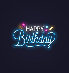 Happy birthday neon sign birthday neon banner on vector