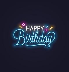 happy birthday neon sign birthday neon banner vector image