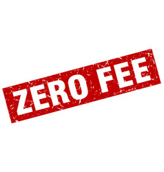 Square grunge red zero fee stamp vector
