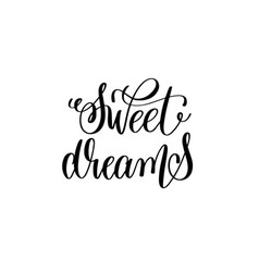 sweet dreams - black and white handwritten vector image