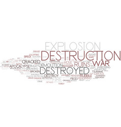 Destruction word cloud concept vector