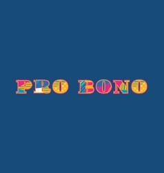 Pro bono concept word art vector