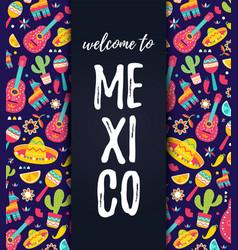 welcome to mexico card cinco de mayo mexican vector image