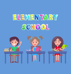 elementary school pupils raising hands poster vector image