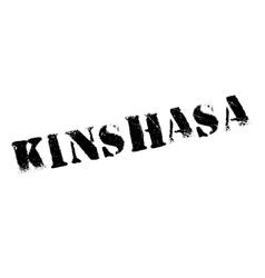 Kinshasa stamp rubber grunge vector