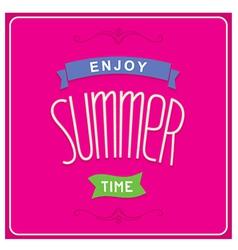 Enjoy summer time design vector image