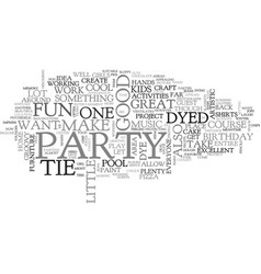 A tie dyed birthday bash text word cloud concept vector