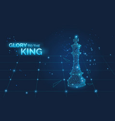 glory to king sign and low poly chess king on vector image