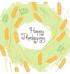 Happy Thanksgiving Fall Background with Wheat Ears vector image