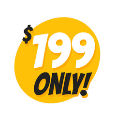 sale 199 dollars only offer badge sticker vector image