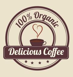 Delicious coffee in cup seal vector