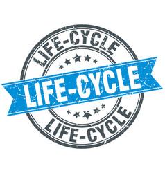 life-cycle round grunge ribbon stamp vector image