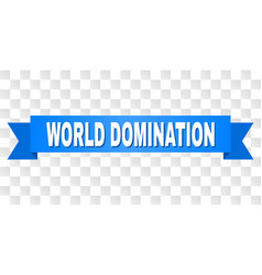 Blue stripe with world domination text vector
