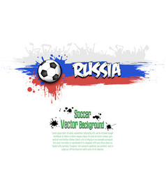 flag of russia and football fans vector image