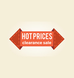 Hot prices clearance sale promo label arrow shape vector