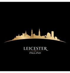 Leicester England city skyline silhouette vector