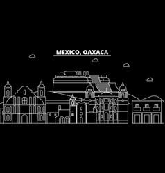 Oaxaca silhouette skyline mexico - oaxaca vector