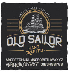 Old sailor vintage label poster vector