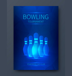 bowling tournament poster vector image vector image