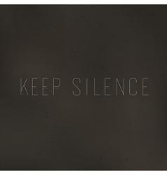 keep silence vector image vector image