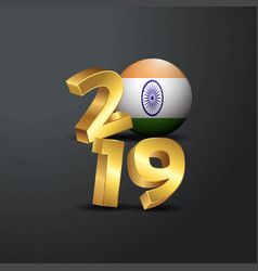 2019 golden typography with india flag happy new vector