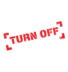Turn off rubber stamp vector
