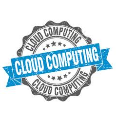 cloud computing stamp sign seal vector image